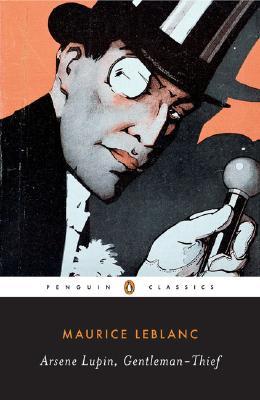 Arsene Lupin, Gentleman-Thief By Leblanc, Maurice/ Sims, Michael (INT)