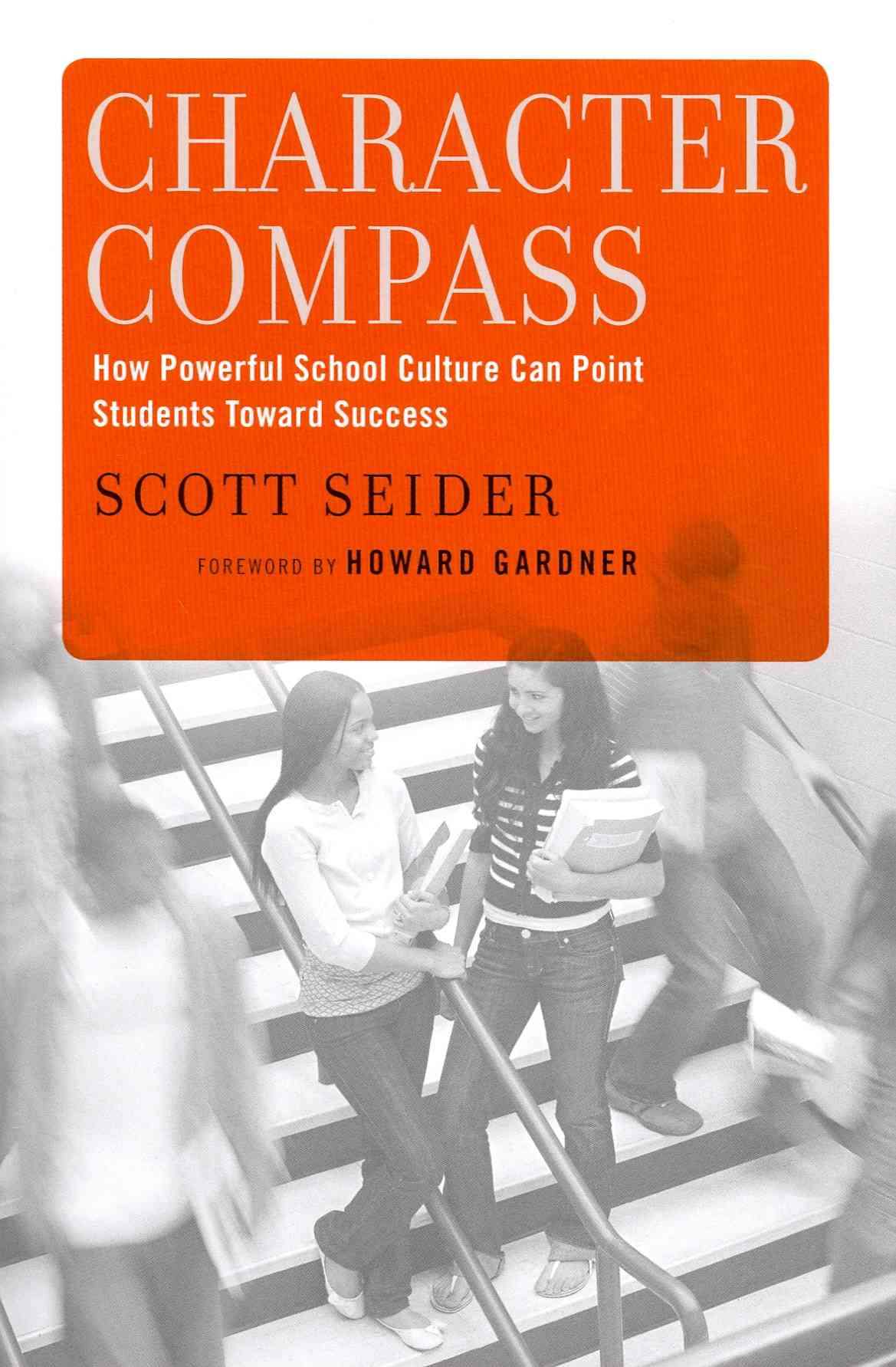 Character Compass By Seider, Scott/ Gardner, Howard (FRW)